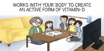 Works with your body to create an active form of vitaminD.